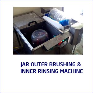 JAR OUTER BRUSHING & INNER RINSING MACHINE